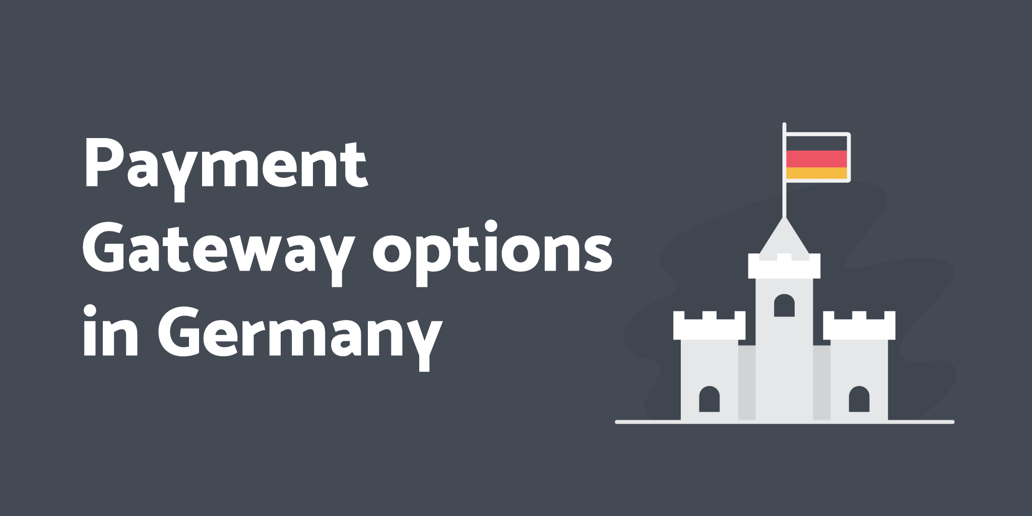Payment Gateway Options in Germany