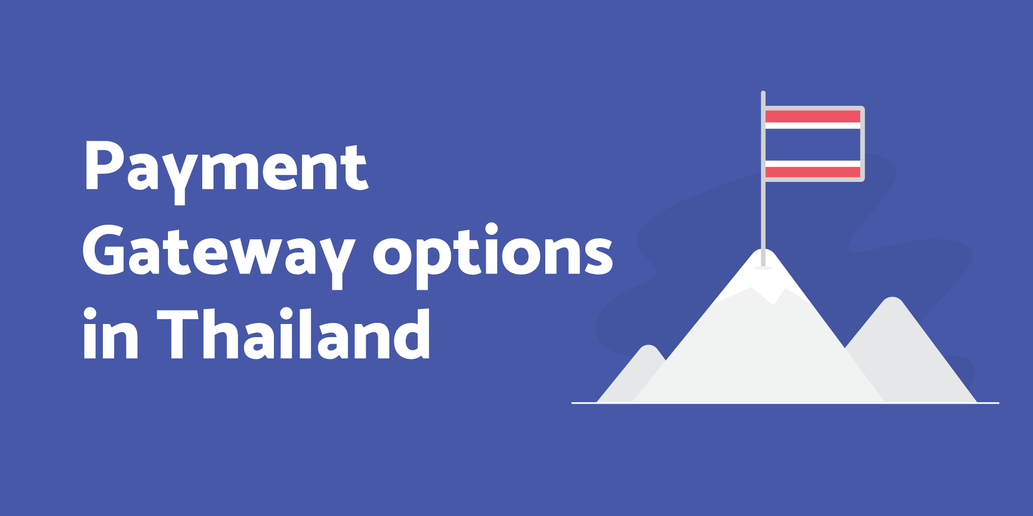 Payment Gateway Options - Thailand