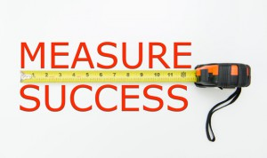 You can succeed only when you measure