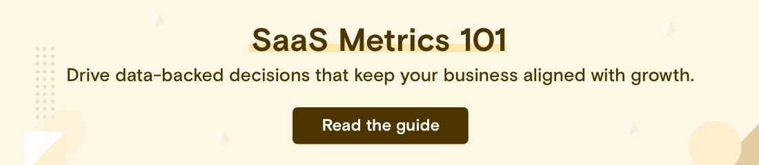 SaaS metrics to help you grow