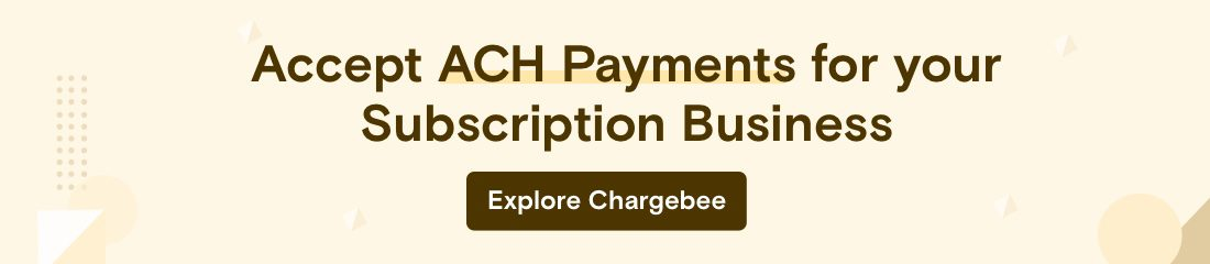 Accept ACH payments for your SaaS Business