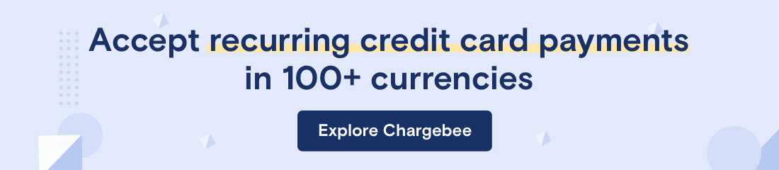Accept recurring credit card payments with Chargebee