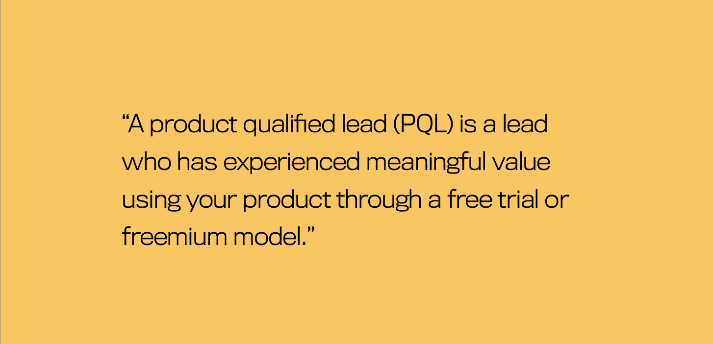 PQL (Product Qualified Leads)