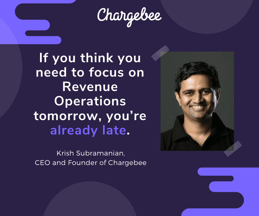 Thinking Revenue Operations for scaling SaaS - Chargebee